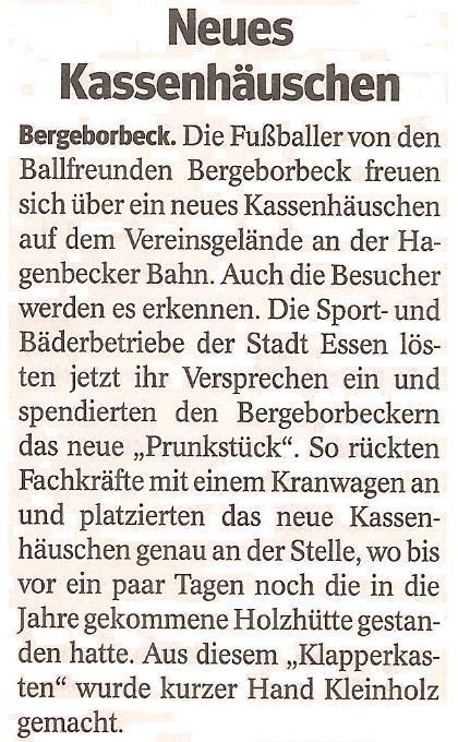 Die WAZ berichtet über das neue Kassenhäuschen von Ballfreunde Bergeborbeck