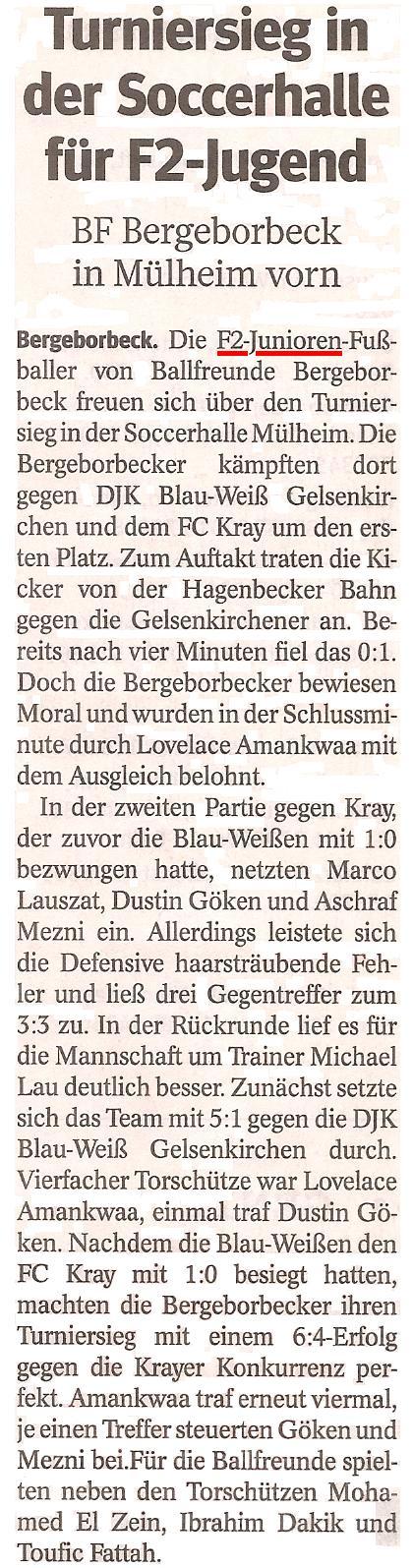 Die WAZ vom 13.02.2013 berichtet über den Turniersieg der F2 beim Hallenturnier in der Soccerhalle Mülheim