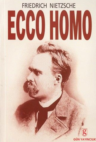 Friedrich Nietzsche-Ecco Homo