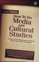 Panduan untuk melaksanakan penelitian dalam kajian media dan budaya (ape tuh? ndak twlah, bace jak!)