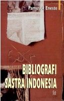 Kumpulan Bibliografi sastra Indonesia