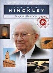 Gordon B. Hincley: Constructor de Templos