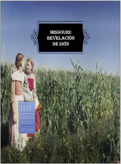 Missouri: Revelación de Sión