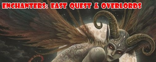 Enchanters: East quest & Overlords