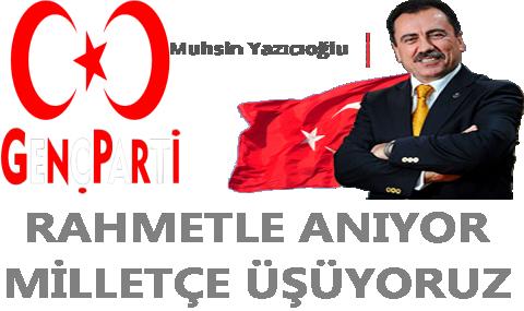 Muhsin Yazıcıoğlu'nu Saygıyla Anıyoruz