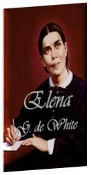 Biografía completa de Elena Gould Harmon de White