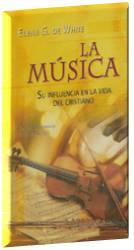 La Música, su influencia en la vida del Cristiano