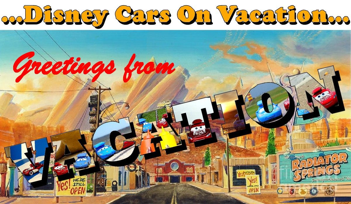 Disney Cars On Vacation