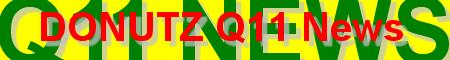 DONUTZ Q11 News
