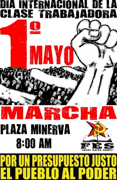 1 de Mayo FES jorge arias gomez revolucion socialismo universidad de el salvador
