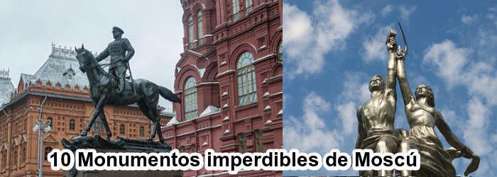 10 Monumentos imperdibles de Moscú