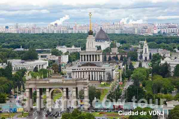 Ciudad de VDNJ en Moscú, tours en español