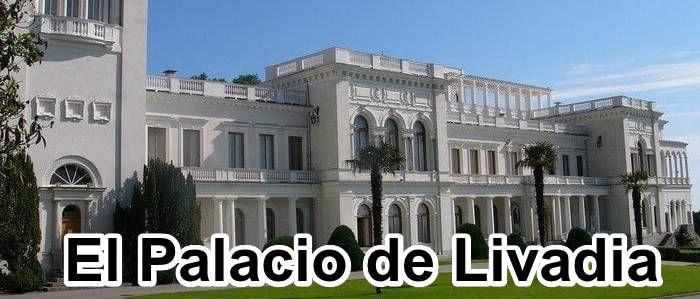 El Palacio de Livadia