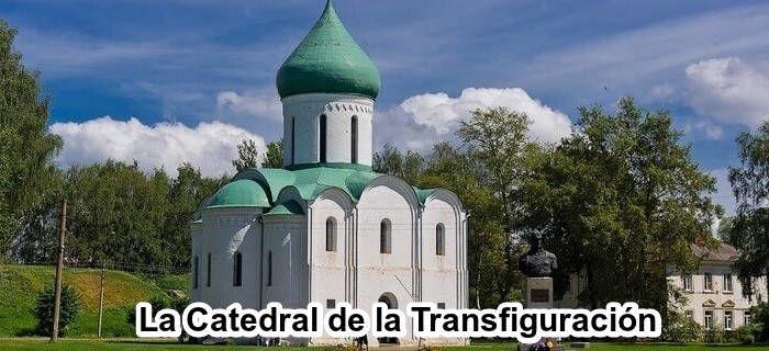 La Catedral de la Transfiguración en Pereslavl