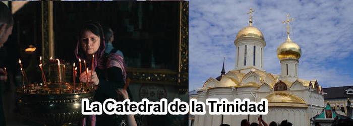 La Catedral de la Trinidad
