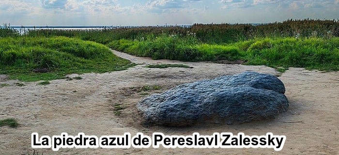 La piedra azul en Pereslavl