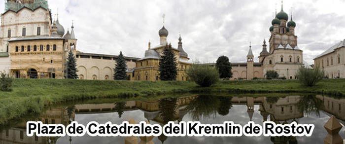 Tour por la plaza de Catedrales del Kremlin de Rostov Veliky
