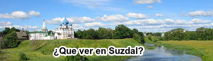 Que ver en Suzdal