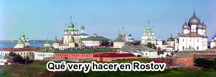 Qué ver y hacer en Rostov