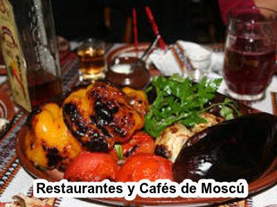 Restaurantes y Cafés de Moscú hoy