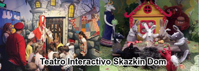 Teatro Interactivo Skazkin Dom