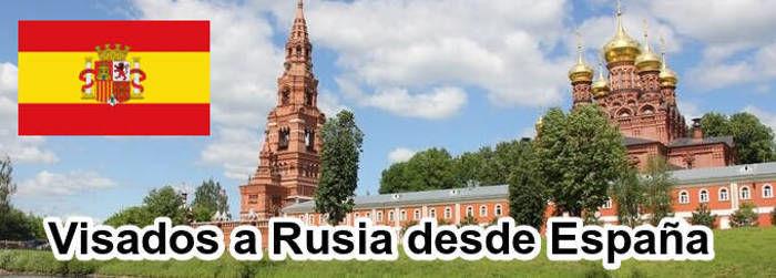 Visados a Rusia desde España