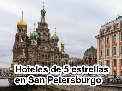 Hoteles de 5 estrellas en San Petersburgo