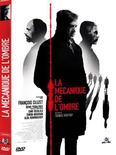 89d8d4cea0 La mécanique de l ombre. DVDFULL LATINO Año  2016. Duración  91 min. País   Francia Director  Thomas Kruithof Reparto  François Cluzet