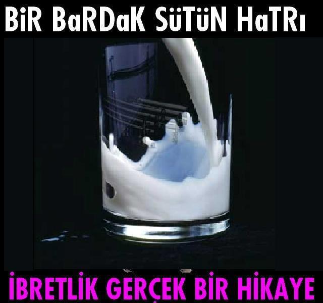 Bir Bardak Sütün Hatrı
