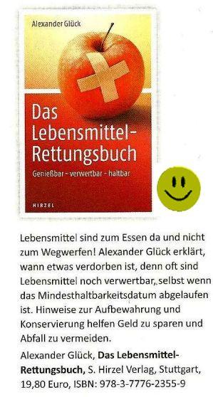 Das Lebensmittel - Rettungsbuch von Alexander Glück.