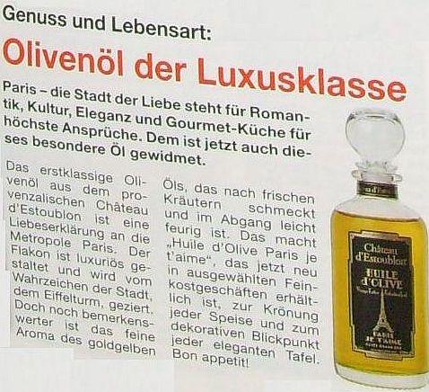 Olivenöl der Luxusklasse