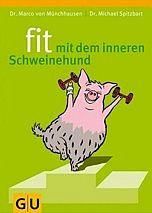 fit mit dem inneren Schweinehund