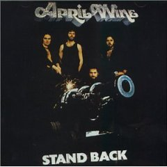 April Wine - Stand Back 1975