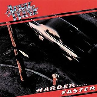 April Wine - Harder... Faster 1979