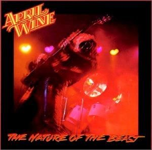 April Wine - The Nature of the Beast 1981