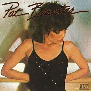 Pat Benatar - Crimes of Passion 1980