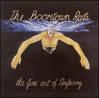 The Boomtown Rats - The Fine Art Of Surfacing 1979