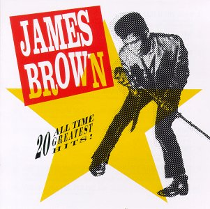 James Brown - 20 All-Time Greatest Hits 1991