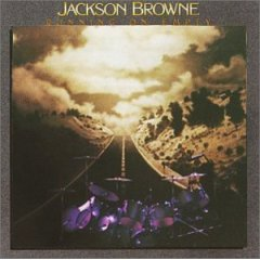 Jackson Browne - Running On Empty 1977