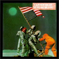 Canned Heat - Future Blues 1970