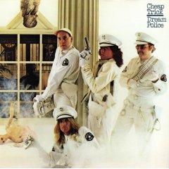 Cheap Trick - Dream Police 1979