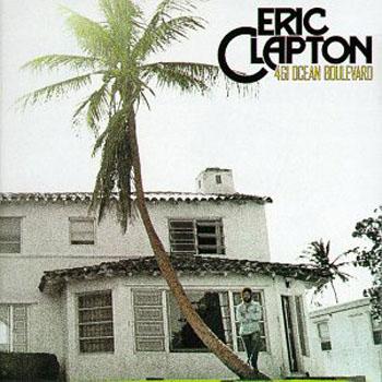 Eric Clapton - 461 Ocean Boulevard 1974