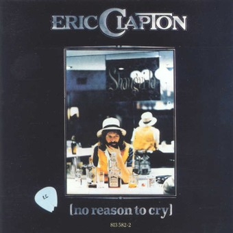 Eric Clapton - No Reason To Cry 1976