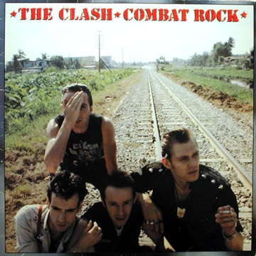 The Clash - Combat Rock 1982