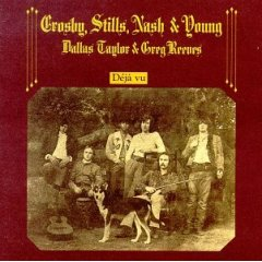 Crosby, Stills, Nash & Young - Deja Vu 1970