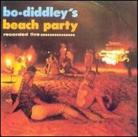 Bo Diddley - Bo Diddley's Beach Party 1963