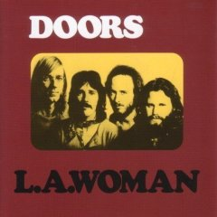 The Doors - L.A. Woman 1971