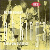 B.B. King - Do the Boogie! B.B. King's Early 50's Classics 1988