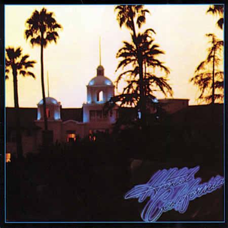 The Eagles - Hotel California 1976