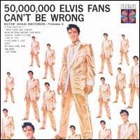 50,000,000 Elvis Fans Can't Be Wrong Elvis' Golden Records Vol. 2